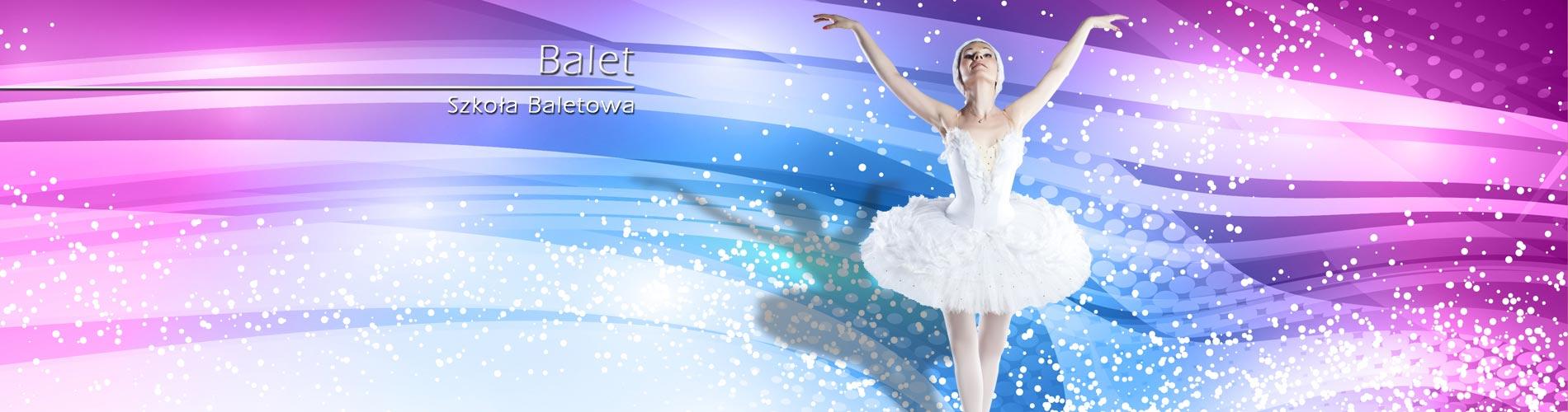 BALET  Szkoła Baletowa - Zajęcia od października